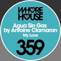 Agua Sin Gas by Antoine Clamaran My Love