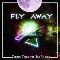 Triumph Torch Feat Tru Religion Fly Away