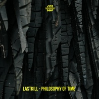 Lastkill Philosophy Of Time