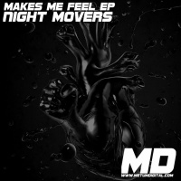 Night Movers Makes Me Feel EP