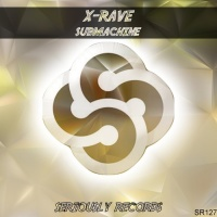 X-rave Submachine