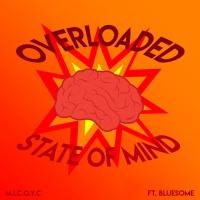 M.i.c.o.y.c Overloaded State Of Mind