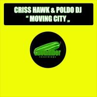 Criss Hawk & Poldo Dj Moving City