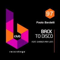 Paolo Bardelli feat. Sharon May Linn Back To Disco