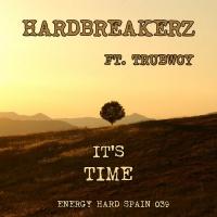 Hardbreakerz Feat Trubwoy It's Time