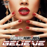 Jjblack Feat Juls Believe