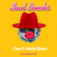 Soul Bombs Can\'t Hold Back