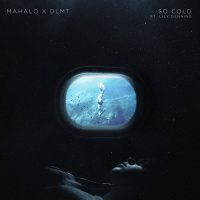Mahalo, Dlmt Feat Lily Denning So Cold