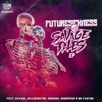 Savage Future Sickness <3 Savage Tales