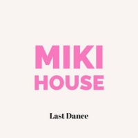 Miki House Last Dance
