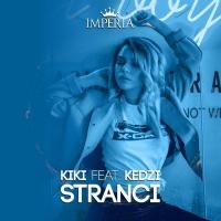 Kiki Feat Kedzi Stranci