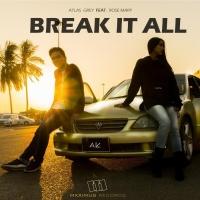 Atlas Grey Break It All