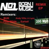 No1 Feat Born I Music 200 MPH Remixes