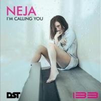 Neja I'm Calling You