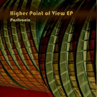 Positronic Higher Point Of View EP