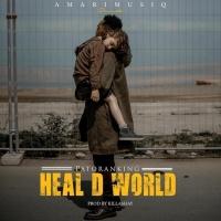 Patoranking Heal D World