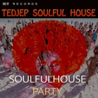 Tedjep Soulful House Soulfulhouse Party