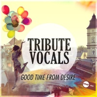 Tribute Vocals Good Time From Desire