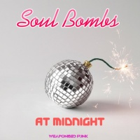 Soul Bombs At Midnight