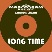 Marcocram Dj Feat Miriam Lamia Long Time