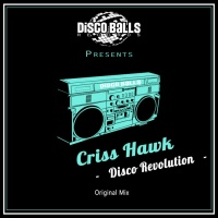 Criss Hawk Disco Revolution