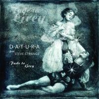 Datura feat Steve Strange Fade To Grey (Remixes 2019)