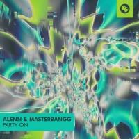 Alenn & Masterbangg Party On