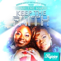 Sharlene Marie presented by Andrew Hartley & Michelle Weeks Keep The Faith