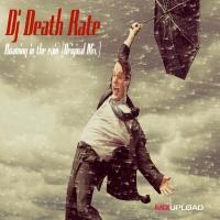 Dj Death Rate Roaming In The Rain