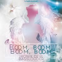 Basslouder, Tronix Dj Boom, Boom, Boom, Boom