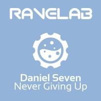 Daniel Seven Never Giving Up