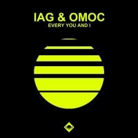 Iag & Omoc Every You & I