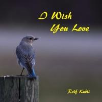 Rolf Kubli I Wish You Love