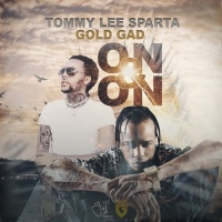 Tommy Lee Sparta & Gold Gad On & On