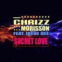 Chrizz Morisson Feat. Irene Dee Secret Love