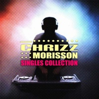Chrizz Morisson Singles Collection