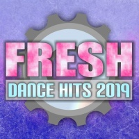 VA Fresh Dance Hits 2019