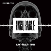 Dj Aki, Yellock, Shimon, Tloc Incurable EP