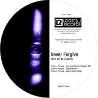 Ivan De La Rouch Never Forgive