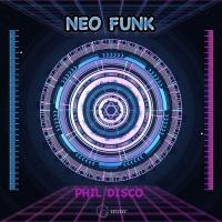 Phil Disco Neo Funk
