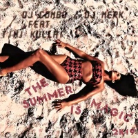DJ Combo & DJ Merk ft. Timi Kullai The Summer Is Magic 2k19