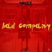 M-deez Bad Company