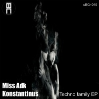 Miss Adk, Konstantinus Techno Family