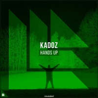 Kadoz & Revealed Recordings Hands Up