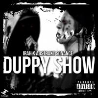 Irah, Abstrakt Sonance Duppy Show