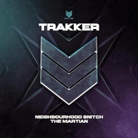 Trakker Neighbourhood Snitch/The Martian