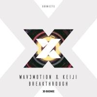 Wav3motion & Keiji Breakthrough