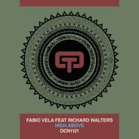 Fabio Vela Feat Richard Walters HIGH ABOVE
