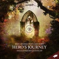 Bass Chaserz Feat Last Word Heroas Journey