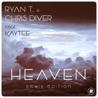 Ryan T & Chris Diver Feat Kaytee Heaven